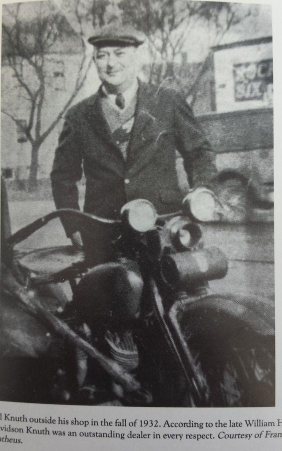1932 H-D Milwaukee dealer Bill Knuth - friend of founders