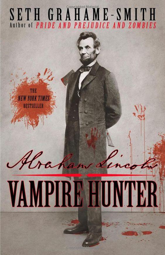 Amazon.com: Abraham Lincoln: Vampire Hunter (9780446563079): Seth Grahame-Smith: Books