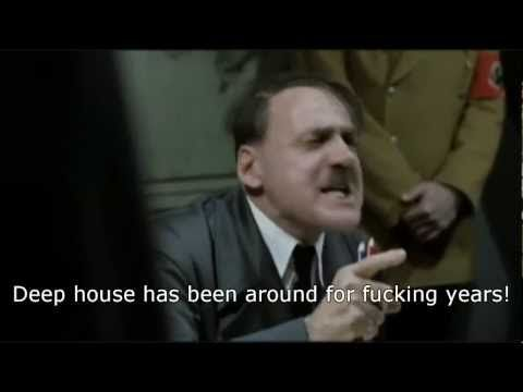 Hitler Finds Out About Deep House