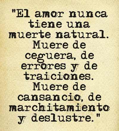El amor nunca tiene una muerte natural..