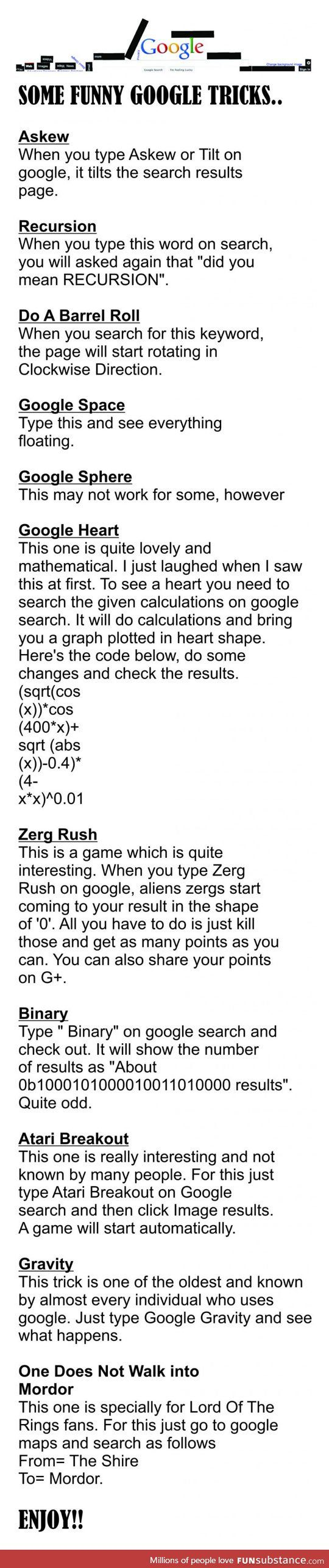 Some funny google tricks ... heart, binary and the Mordor ones didn't work for me, but the rest did!