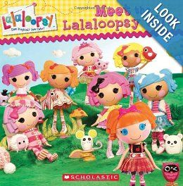 Lalaloopsy: Meet the Lalaloopsy Girls: Scholastic, Samantha Brooke: 9780545379977: Amazon.com: Books