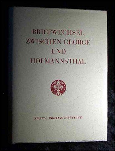Briefwechsel zwischen George und Hofmannsthal - Stefan / Hofmannsthal, Hugo George - Amazon.de: Bücher