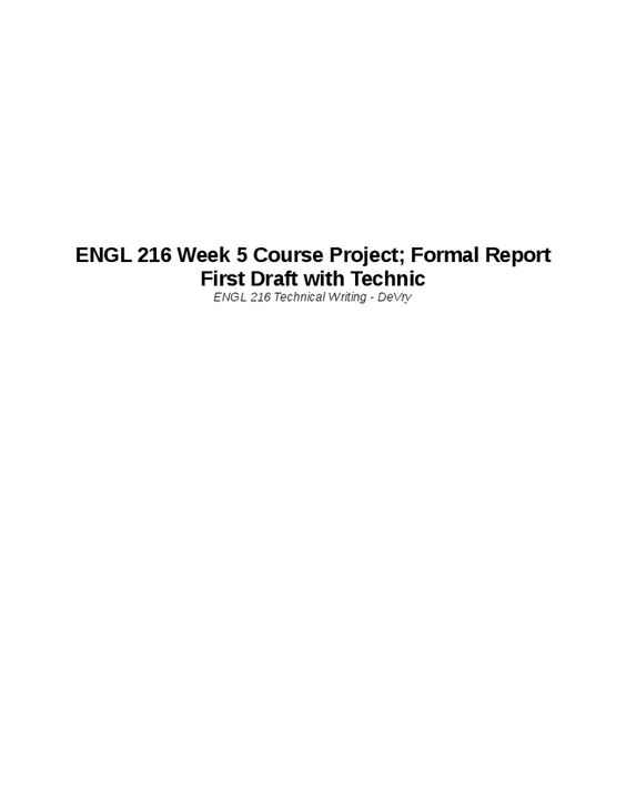 During Week 4, you will create a detailed outline (based on your - formal report template