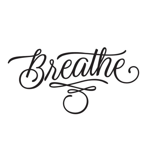 Wear Breathe by Patrick Cabral to remind yourself to take a step back every once in a while and relax.