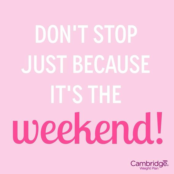 Don't let the weekend get in the way of happier, healthier, you! #WeekendMotivation. Visit me at www.MariaSellars.com