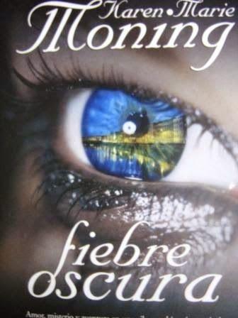 La Guardia de Los Libros : Fiebre Ocura, Saga Fever 1, Karen Marie Moning