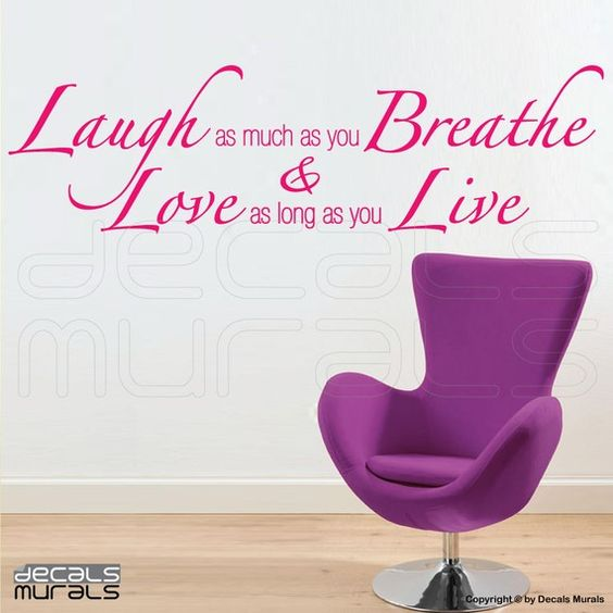 Laugh as much as you Breathe Love as long as you by decalsmurals, $24.99