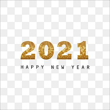 Happy New Year 2021 2021 Year 2021 Png And Vector With Transparent Background For Free Download Happy New Year Text Happy New Year Fireworks New Year Cartoon