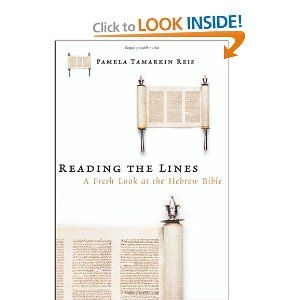 Reading the Lines: A Fresh Look at the Hebrew Bible