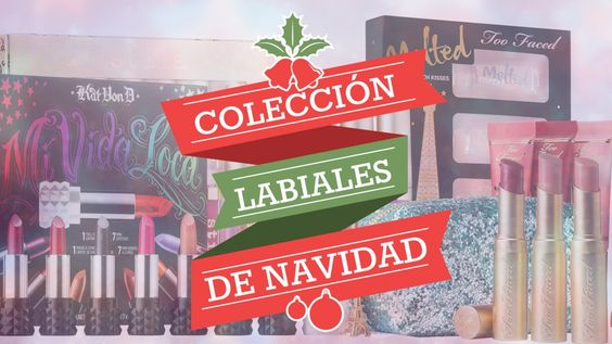 Holiday Makeup Collections: Labiales | Kat Von D, Too Faced, Stila - ¿Cuál comprar? ¿Cómo se comparan? Colores y swatches