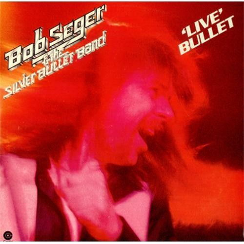 Live Bullet 2 Lps Live In Detroit With Images Bob Seger