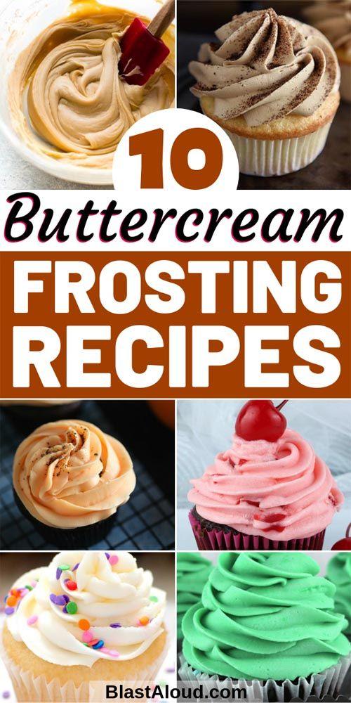 25 Fantastic Buttercream Frosting Recipes For Cakes And Cupcakes Frosting Recipes Cake Frosting Recipe Buttercream Frosting Recipe