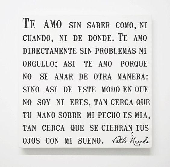 Marriage Quotes Spanish: Spanish Pablo Neruda Love Canvas, Sonnet 17 Poem, Romantic