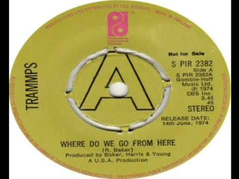 Trammps Where Do We Go From Here 1974 Youtube Original Song Make It Yourself Hard To Find