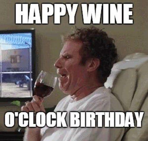 50 Funny Birthday Memes Sister Birthday Quotes Birthday Quotes Happy Wine