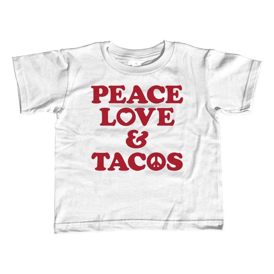 Girl's Peace Love and Tacos T-Shirt - Unisex Fit. Assorted colors; 2T-Youth Large. $25.00 from #Boredwalk, plus free U.S. shipping. Click to purchase!