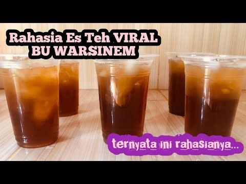 Ide Bisnis Rahasia Resep Minuman Es Teh Viral Bu Warsinem Youtube Resep Minuman Minuman Sehat Resep Makanan