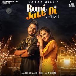 Download Mp3 Song Rani Jatt Di Punjabi Song 2019 Download Free Rani Jatt Di Jorge Gill Top Song Rani Jatt Di Mp4 Hd Vide Mp3 Song Mp3 Song Download Songs