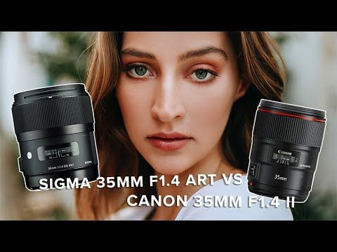 Sigma 35mm F1 4 Art Vs Canon 35mm F1 4 Ii Canon 35mm Sigma Portrait Photoshoot