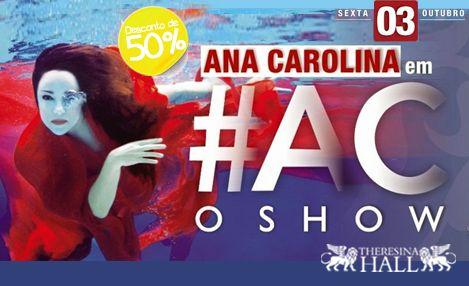 Ingresso Individual no Espaço Fã para Show da Ana Carolina por R$ 75,00 -