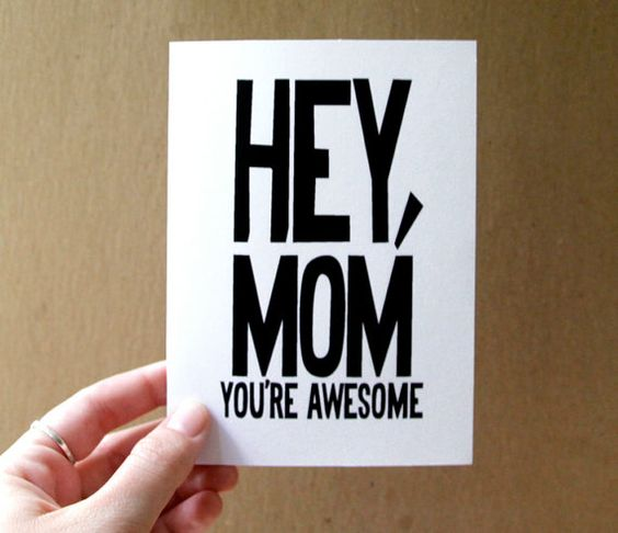"Cool Card that says ""HEY MOM, YOU'RE AWESOME."""
