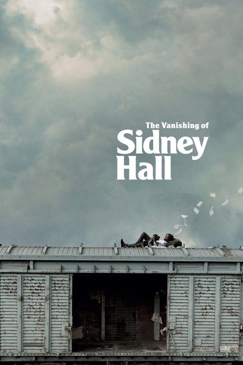 Regarder La Disparition De Sidney Hall 2019 Film Complet En Streaming Vf Entier Francais Films Complets Film Entier En Francais Film Francais
