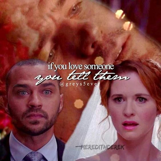 If You Love Someone, You Tell Them!! Miss Mark Sloan
