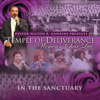 Temple Of Deliverance Women's Choir - In The Sanctuary