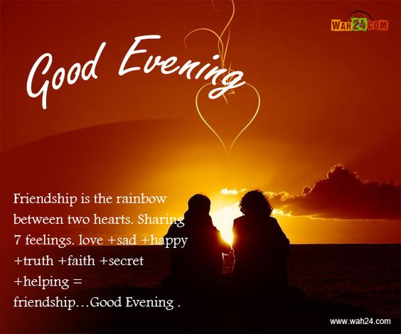 Good Evening Quotes And Sayings: Good Evening Wishes.