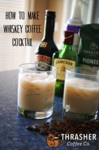 HOW TO MAKE WHISKEY COFFEE COCKTAIL: http://thrashercoffee.com/pioneer-bolivia-summer-recipes/