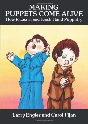 Making Puppets Come Alive: How to Learn and Teach Hand Puppetry (Dover Craft Books) by Larry Engler. $10.14. Publication: January 23, 1997. Publisher: Dover Publications (January 23, 1997). Series - Dover Craft Books. Author: Larry Engler