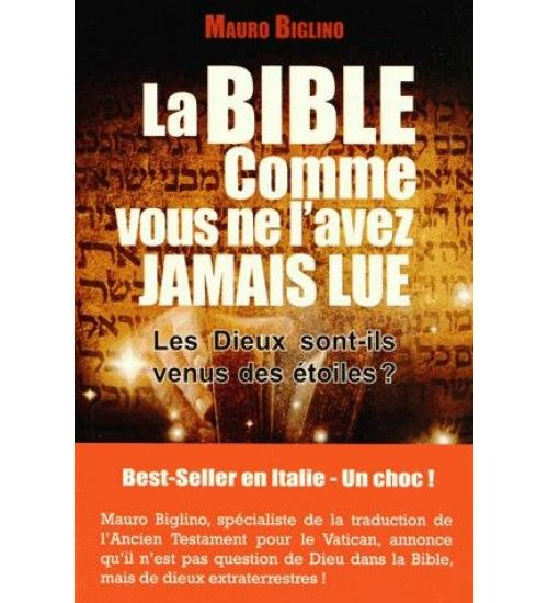 La bible comme vous ne l'avez jamais lue