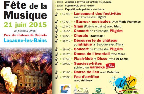 Venez assister à un show exceptionnel, pour la fête de la musique 2015 au Château de Calmels à Lacaune (Tarn, Midi-Pyrénées) !!! Feu d'artifice, danseur de feu, concert Pilgrims, karaoké et Flash Mob … Regardez l'affiche pour connaître le programme complet !(organisé par la Lacaune Mjc)