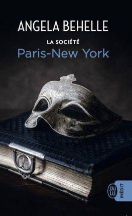 Découvrez La Société, Tome 10 : Paris -New-York de Angela Behelle sur Booknode, la communauté du livre: