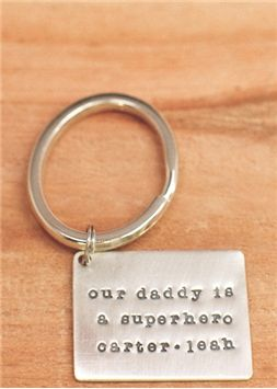 "What an awesome key chain!  ""our daddy is a superhero  carter - leah"""