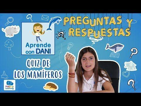 Cuanto Sabes De Los Mamiferos Quiz Preguntas Y Respuestas Aprende Con Dani Youtube Preguntas Mamiferos Dani