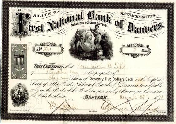 Danvers Bank Stock Certificate in Touching the Past Occasional descriptions of items within the collections of the Danvers Archival Center.