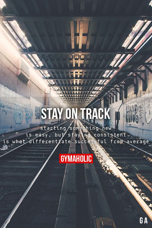 Stay On TrackStarting something new is easy, but staying consistent is what differentiate successful from average.http://www.gymaholic.co: