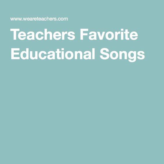 Teachers Favorite Educational Songs