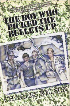 The Boy Who Picked the Bullets Up: Charles Nelson: 9780821620021: Amazon.com: Books