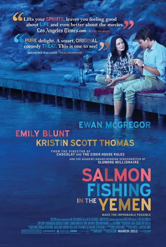 """Salmon Fishing in the Yemen - """"Quirky and a little reserved, Salmon Fishing in the Yemen is nonetheless a charming little romantic drama sold by some strong central performances."""""""