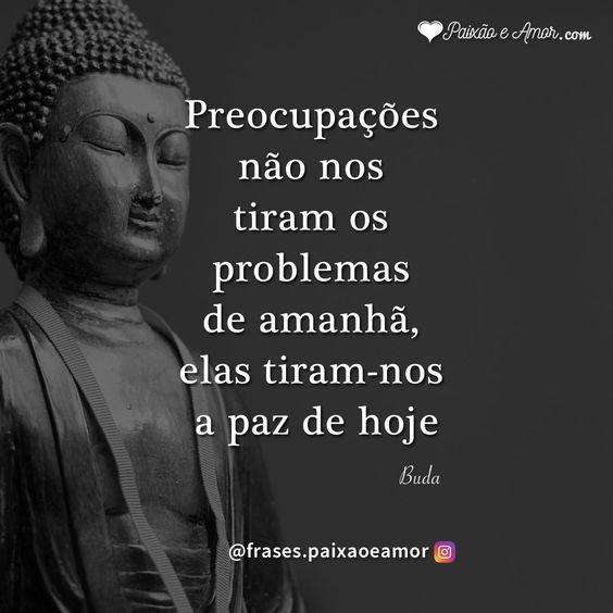 Problemas de amanhã #pensamentos #frases #reflexão #mensagens #preocupação #paz