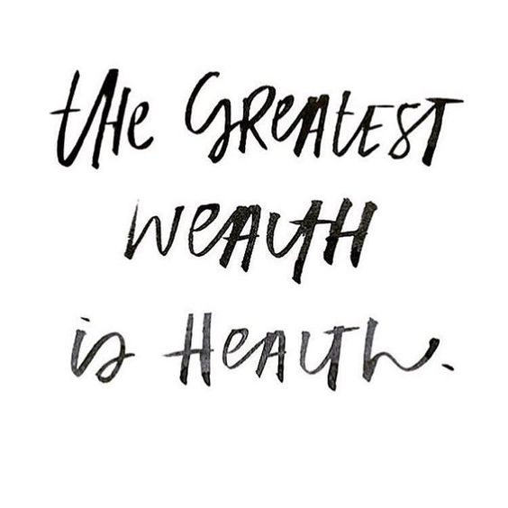 the greatest wealth is health // inspirational & motivational health/fitness quotes: