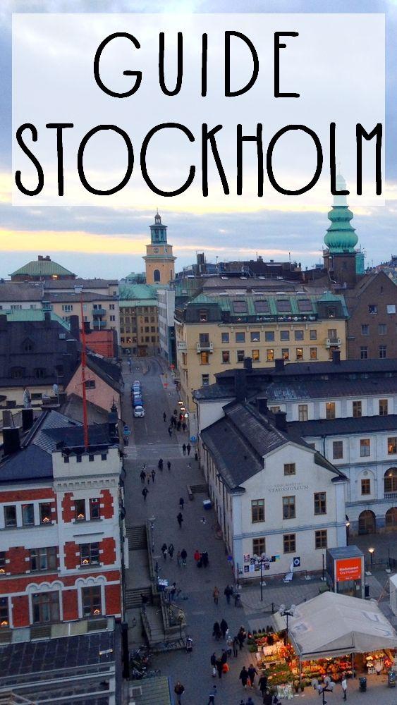 Tout ce qu'il faut savoir avant d'aller à Stockholm!