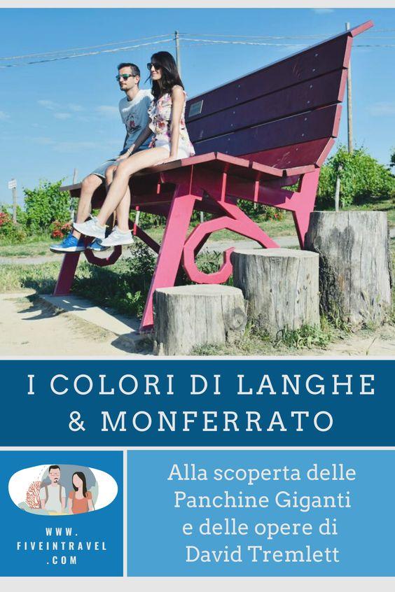 I colori di Langhe e Monferrato   Alla scoperta delle Panchine Giganti e delle opere di David Tremlett