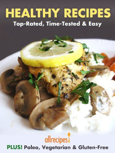 Healthy Recipes: Top-Rated, Time-Tested & Easy - http://positivelifemagazine.com/healthy-recipes-top-rated-time-tested-easy/