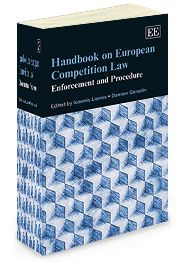Handbook on European Competition Law: Enforcement and procedure - Edited by Ioannis Lianos and Damien Geradin - December 2013 (Elgar original reference)