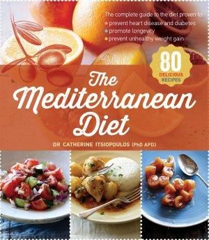The Mediterranean Diet – What are the health benefits