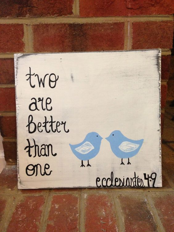 two are better than one Ecclesiastes 49 by RaindropsOnRosesB, $25.00
